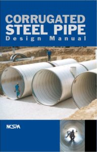 National Corrugated Steel Pipe Association's (NCSPA) Corrugated Steel Pipe Design Manual